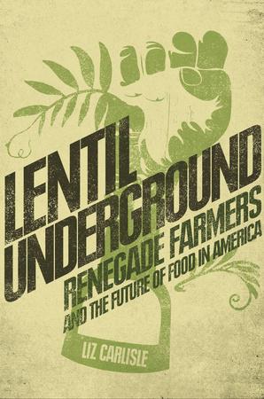 "Cover of ""Lentil Underground"""